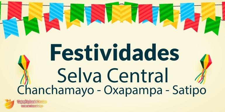 Festividades en la Selva Central: Chanchamayo, Oxapampa y Satipo