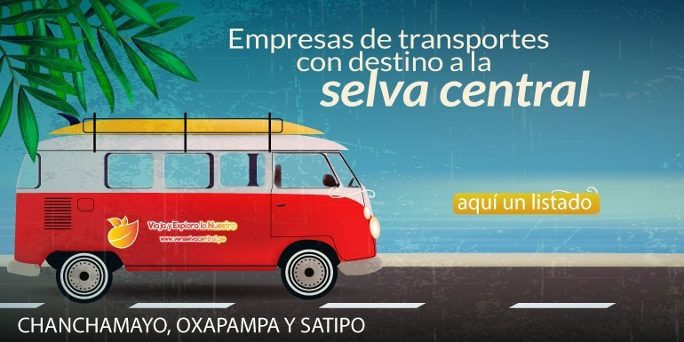 ¿Qué empresas de transportes de pasajeros me llevan a La Merced Chanchamayo, Pichanaki, Tarma, Oxapampa, Villa Rica y Satipo?